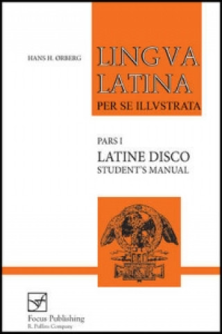Lingua Latina - Latine Disco, Student's Manual