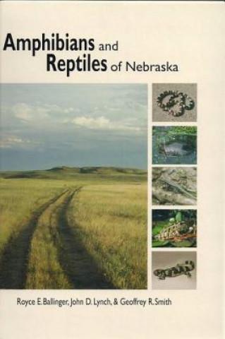 Amphibians and Reptiles of Nebraska