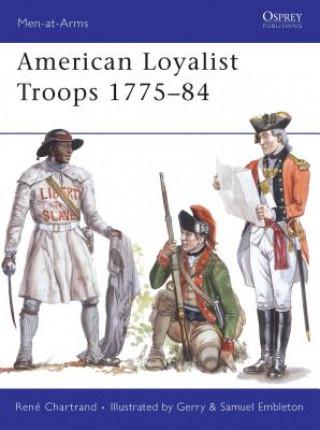 American Loyalist Troops 1775-84