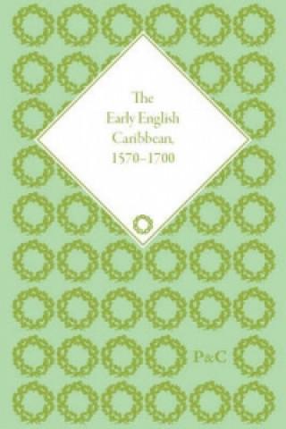 Early English Caribbean, 1570-1700