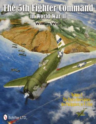 5th Fighter Command in World War II Vol.2