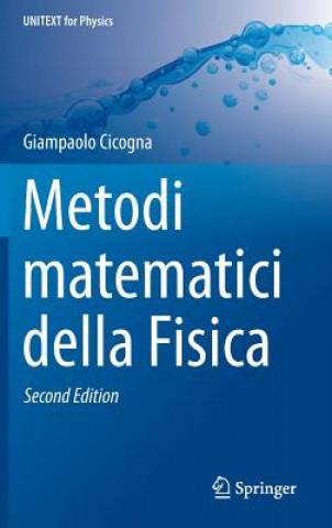 Kniha Metodi Matematici Della Fisica Giampaolo Cicogna