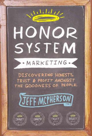Honor System Marketing
