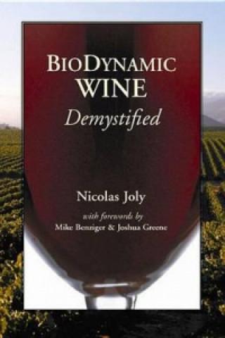 Biodynamic Wine Demystified