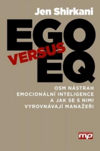 EGO versus EQ