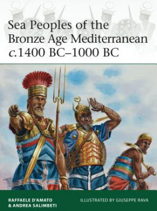 Carte Sea Peoples of the Bronze Age Mediterranean c.1400 BC-1000 BC Raffaele D'Amato