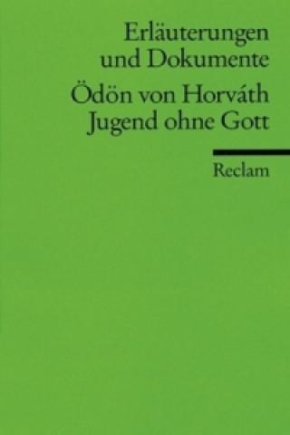 Ödön Horvath 'Jugend ohne Gott'
