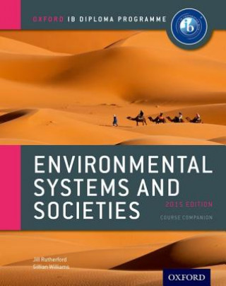 Carte Oxford IB Diploma Programme: Environmental Systems and Societies Course Companion Jill Rutherford