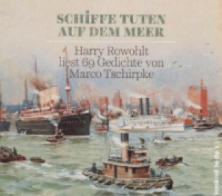 Schiffe tuten auf dem Meer, 1 Audio-CD
