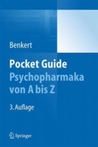 Pocket Guide Psychopharmaka von A - Z