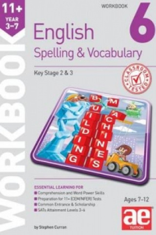 11+ Spelling and Vocabulary Workbook 6