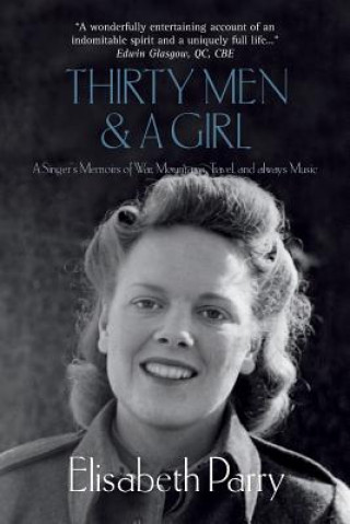 Thirty Men and a Girl