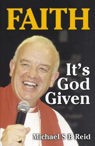 Faith It's God Given