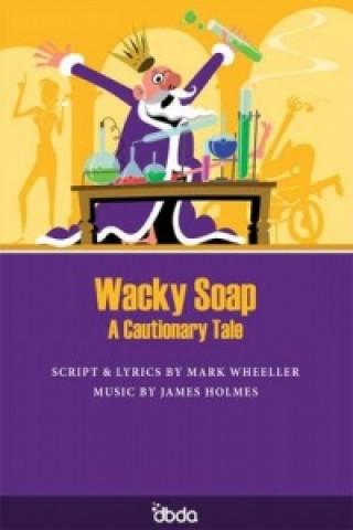 Wacky Soap