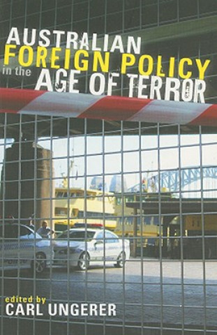 Australian Foreign Policy in the Age of Terror