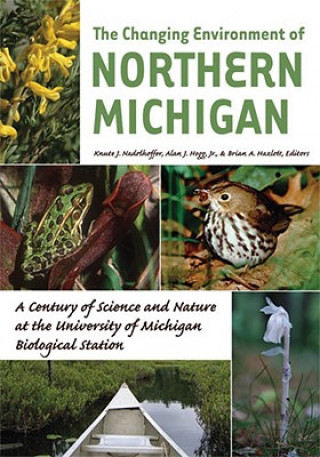 Changing Environment of Northern Michigan