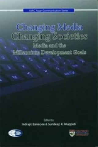 Changing Media, Changing Societies