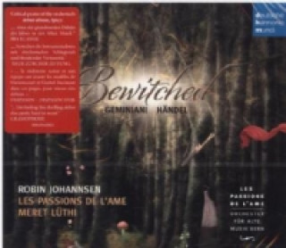 Bewitched - Geminiani & Händel, 1 Audio-CD