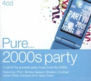 Pure... 2000s Party, 4 Audio-CDs
