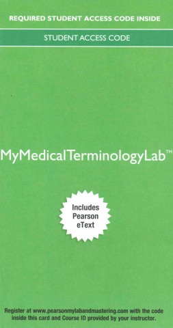 Mymedicalterminologylab with Pearson Etext - Access Card - Medical Terminology Complete!