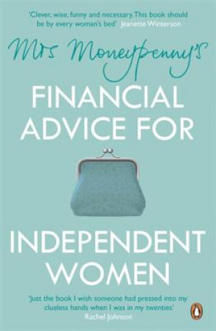 Mrs Moneypenny's Financial Advice for Independent Women