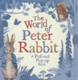 World of Peter Rabbit: A Pull-Out Pop-Up Book