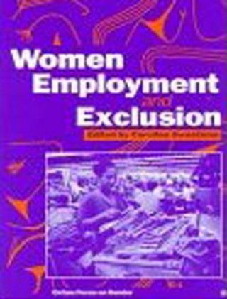 Women, Employment and Exclusion