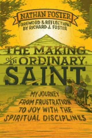 Making of an Ordinary Saint