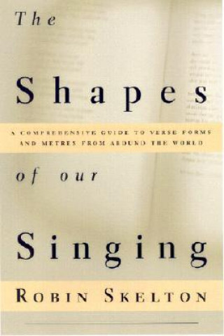 Shapes of Our Singing