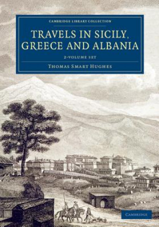 Travels in Sicily, Greece and Albania 2 Volume Set