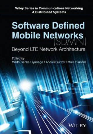 Software Defined Mobile Networks (SDMN)
