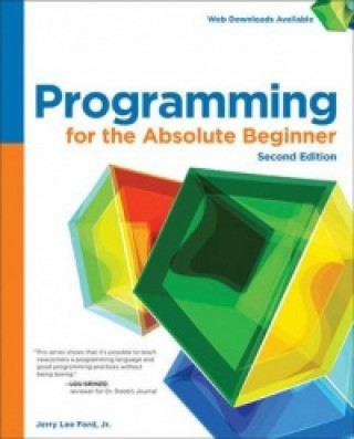 Programming for the Absolute Beginner