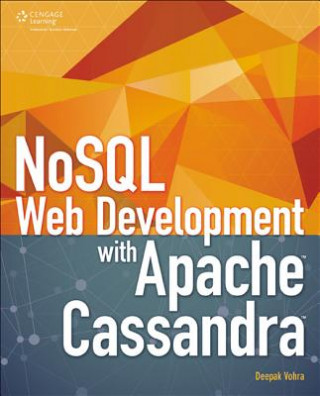 Nosql Web Development with Apache Cassandra