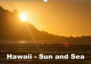 Hawaii - Sun and Sea (Wall Calendar 2015 DIN A3 Landscape)
