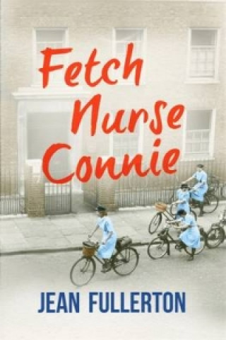 Fetch Nurse Connie