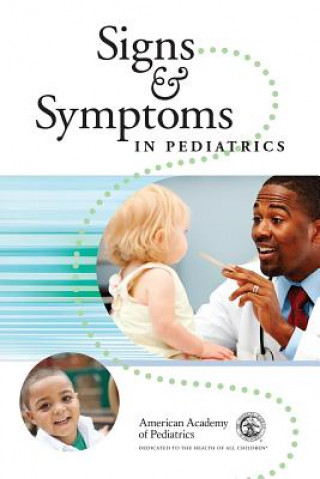 Signs and Symptoms in Pediatric Care