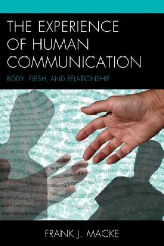 Experience of Human Communication