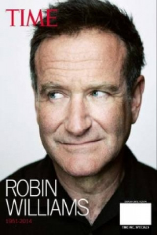 Time Robin Williams 1951-2014
