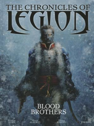 Chronicles of Legion Volume 3: The Blood Brothers
