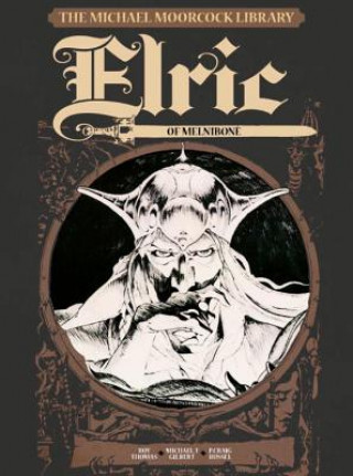 Michael Moorcock Library Vol.1: Elric of Melnibone