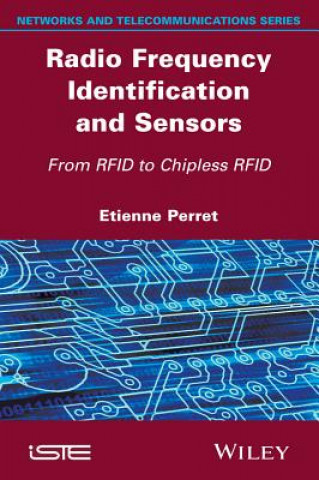 Radio Frequency Identification and Sensors