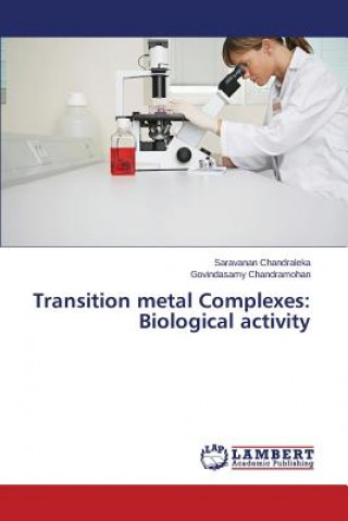 Transition metal Complexes: Biological activity