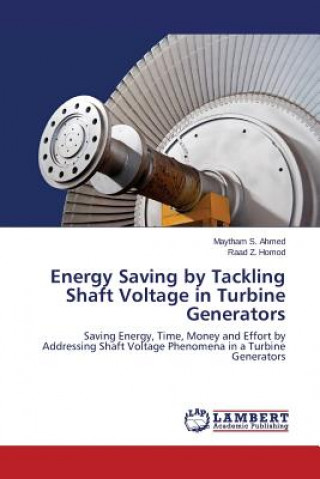 Energy Saving by Tackling Shaft Voltage in Turbine Generators