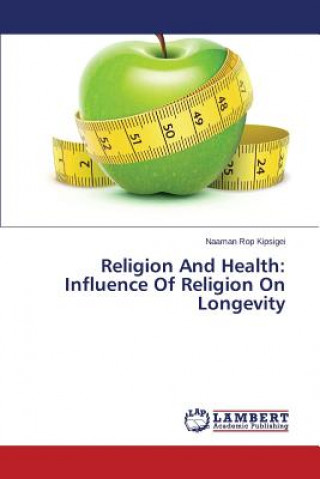 Religion And Health: Influence Of Religion On Longevity