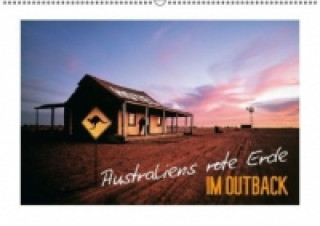 Australiens rote Erde Im Outback (Wandkalender 2015 DIN A2 quer)