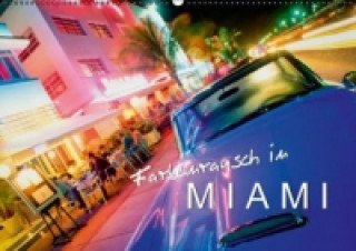 Farbenrausch in Miami (Wandkalender 2015 DIN A2 quer)