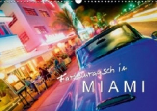 Farbenrausch in Miami (Wandkalender 2015 DIN A3 quer)