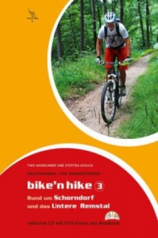 Bike'n hike, m. Audio-CD. Tl.3