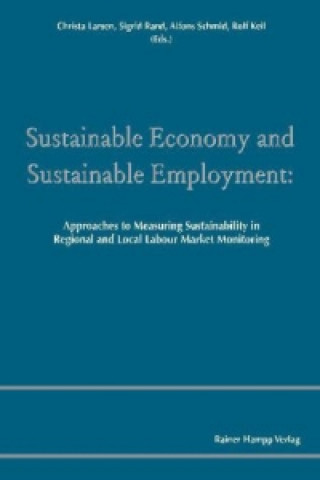 Sustainable Economy and Sustainable Employment