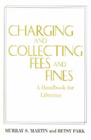 Charging and Collecting Fees and Fines